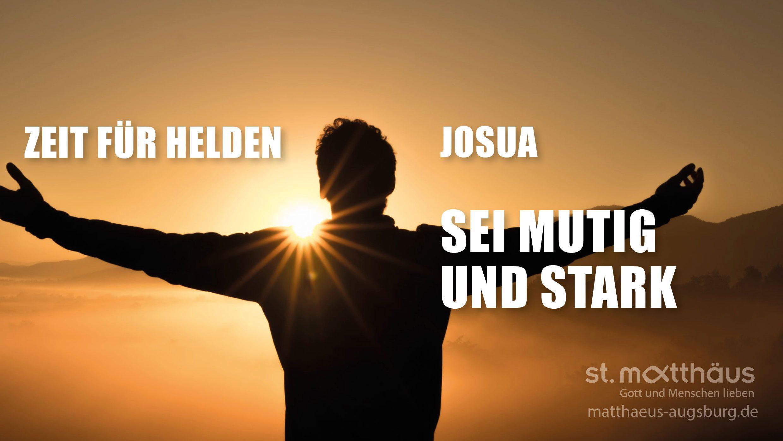 Sei mutig und stark - Josua