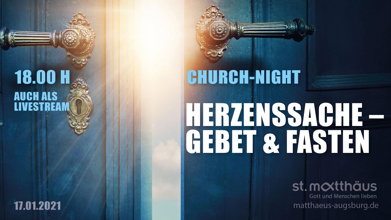 Herzenssache Gebet und Fasten (ChurchNight)