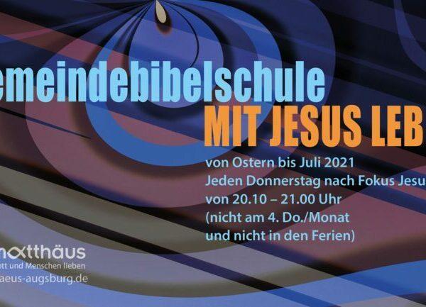 """Gemeindebibelschule """"Mit Jesus leben"""""""
