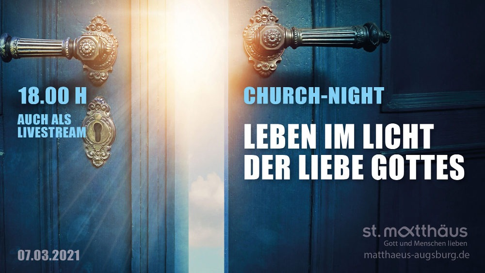 Leben im Licht der Liebe Gottes (ChurchNight)