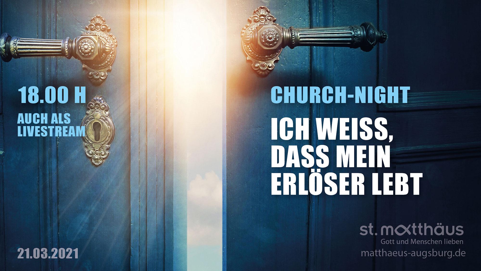 Ich weiß, dass mein Erlöser lebt (ChurchNight)